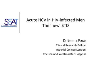 Acute HCV in HIV-infected Men The 'new' STD
