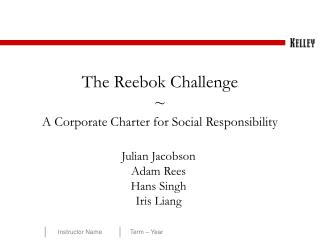 The Reebok Challenge ~ A Corporate Charter for Social Responsibility