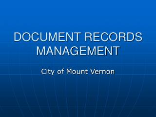 DOCUMENT RECORDS MANAGEMENT