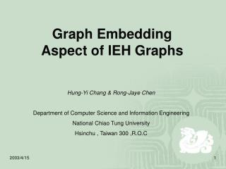 Graph Embedding Aspect of IEH Graphs