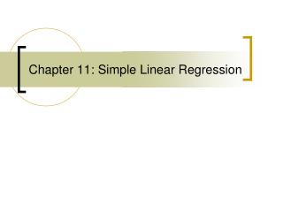 Chapter 11: Simple Linear Regression