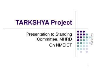 TARKSHYA Project