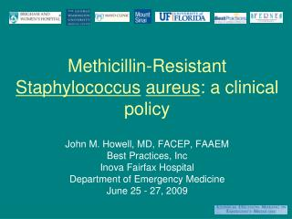 Methicillin-Resistant  Staphylococcus aureus : a clinical policy