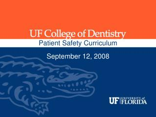 Patient Safety Curriculum September 12, 2008