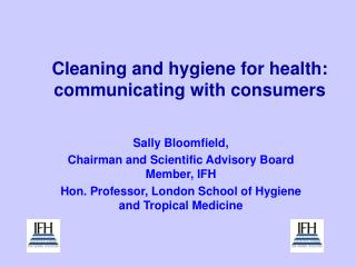 Cleaning and hygiene for health: communicating with consumers