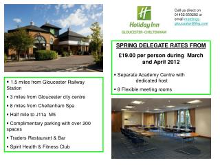 SPRING DELEGATE RATES FROM £19.00 per person during  March and April 2012