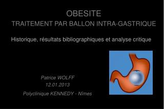 OBESITE   TRAITEMENT PAR BALLON INTRA-GASTRIQUE
