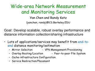Wide-area Network Measurement and Monitoring Services