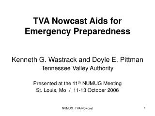 TVA Nowcast Aids for Emergency Preparedness