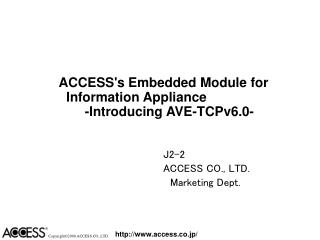ACCESS's Embedded Module for  Information Appliance   -Introducing AVE-TCPv6.0-