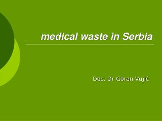 medical waste in Serbia