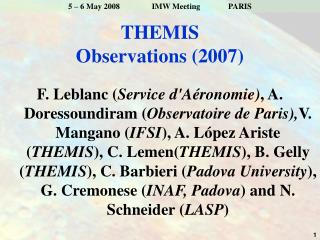 THEMIS Observations (2007)