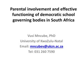 Parental involvement and effective functioning of democratic school governing bodies in South Africa