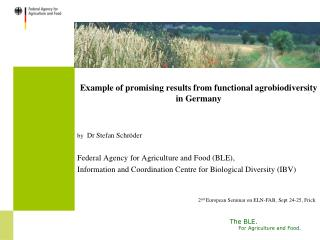 Example of promising results from functional agrobiodiversity in Germany by   Dr Stefan Schröder