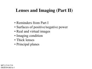 Lenses and Imaging (Part II)