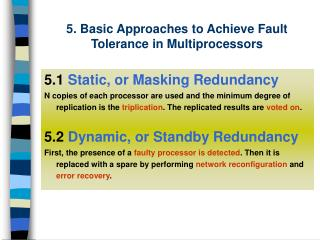 5. Basic Approaches to Achieve Fault Tolerance in Multiprocessors