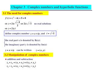 3.1 The need for complex numbers