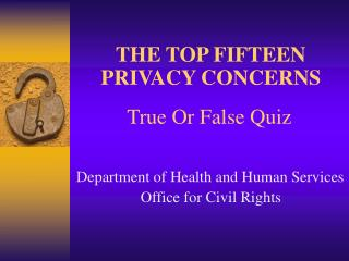THE TOP FIFTEEN PRIVACY CONCERNS