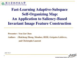 Presenter : You Lin Chen Authors   :  Huicheng Zheng, Member, IEEE, Grégoire Lefebvre,