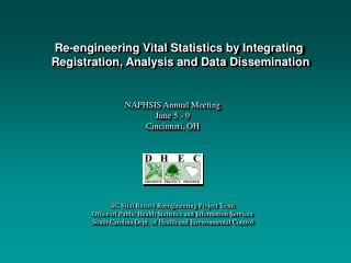 Re-engineering Vital Statistics by Integrating  Registration, Analysis and Data Dissemination