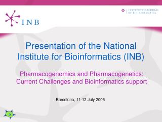 Presentation of the National Institute for Bioinformatics (INB)