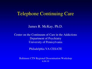 Telephone Continuing Care