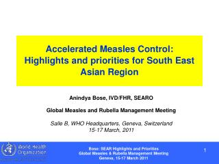 Accelerated Measles Control:  Highlights and priorities for South East Asian Region
