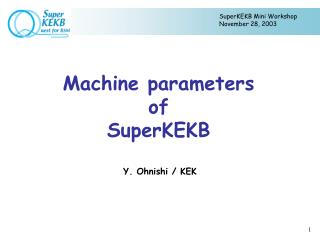 Machine parameters  of  SuperKEKB
