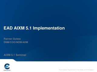 EAD AIXM 5.1 Implementation