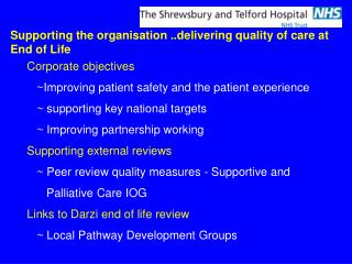 Corporate objectives    ~Improving patient safety and the patient experience