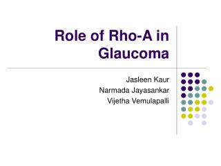 Role of Rho-A in Glaucoma