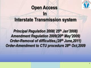 Open Access   In  Interstate Transmission system Principal Regulation 2008( 25 th  Jan'2008)