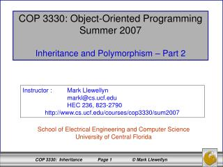 COP 3330: Object-Oriented Programming Summer 2007 Inheritance and Polymorphism – Part 2