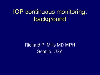 IOP continuous monitoring: background