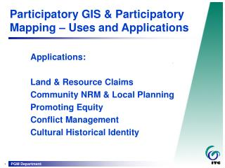 Participatory GIS & Participatory Mapping – Uses and Applications