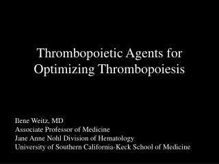 Thrombopoietic Agents for Optimizing Thrombopoiesis