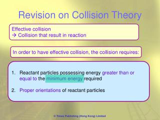 Revision on Collision Theory