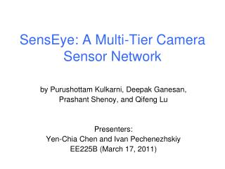 SensEye: A Multi-Tier Camera Sensor Network