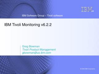 IBM Tivoli Monitoring v6.2.2