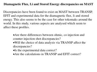 Diamagnetic Flux, Li and Stored Energy discrepancies on MAST