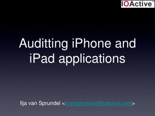 Auditting iPhone and iPad applications