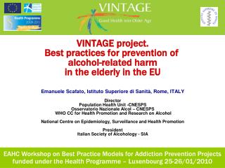 VINTAGE project. Best practices for prevention of  alcohol-related harm  in the elderly in the EU