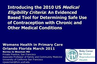 Womens Health in Primary Care Orlando Florida March 2011 Norma Jo Waxman MD