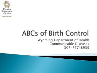 ABCs of Birth Control