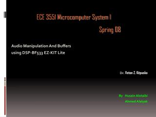 Audio Manipulation And Buffers  using DSP-BF533 EZ-KIT Lite