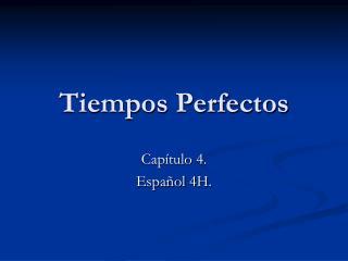 Tiempos Perfectos