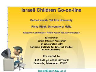 Sponsorship:  Israel Internet Association In collaboration with: