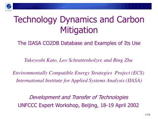 Technology Dynamics and Carbon Mitigation The IIASA CO2DB Database and Examples of Its Use