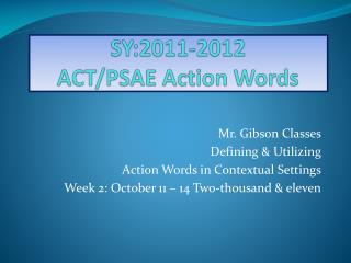 SY:2011-2012  ACT/PSAE Action Words
