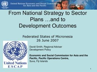 From National Strategy to Sector Plans …and to Development Outcomes